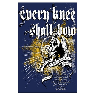 Every Knee Shall Bow Poster