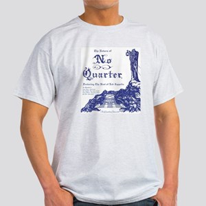 No Quarter-BG 18x23-blue NoBorder T-Shirt