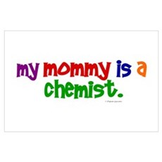 My Mommy Is A Chemist (PRIMARY) Poster
