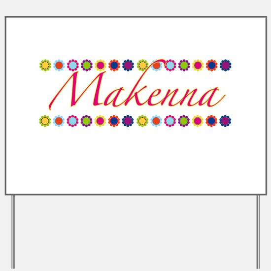 Makenna with Flowers Yard Sign