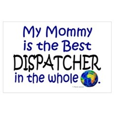 Best Dispatcher In The World (Mommy) Poster