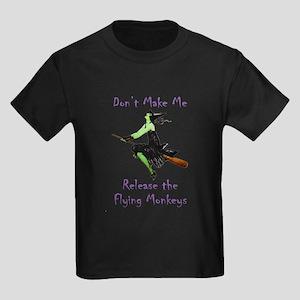 Don't Make Me Release The Flying Monkeys Kids Dark