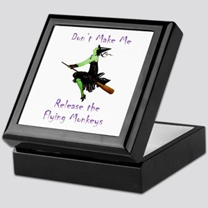 Don't Make Me Release The Flying Monkeys Keepsake