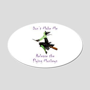 Don't Make Me Release The Flying Monkeys 20x12 Ova