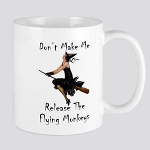 Don't Make Me Release The Flying Monkey Mug