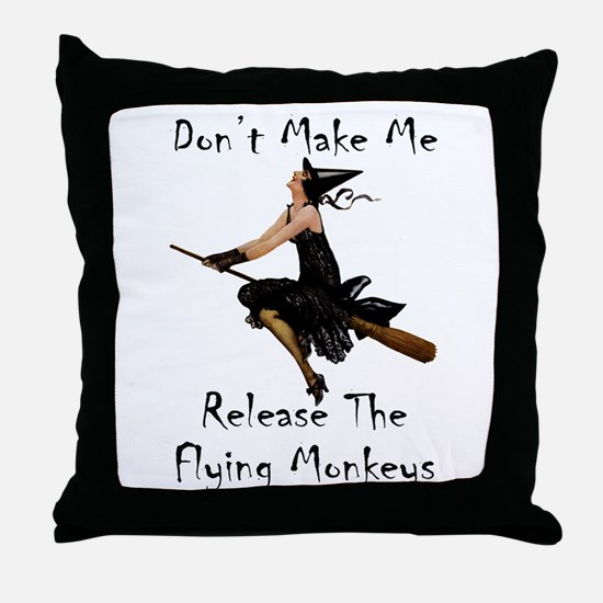 Don't Make Me Release The Flying Monk Throw Pillow
