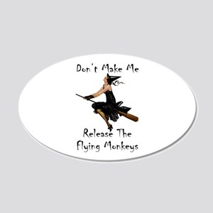 Don't Make Me Release The Fl 20x12 Oval Wall Decal
