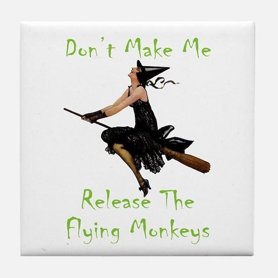 Don't Make Me Release The Flying Monk Tile Coaster