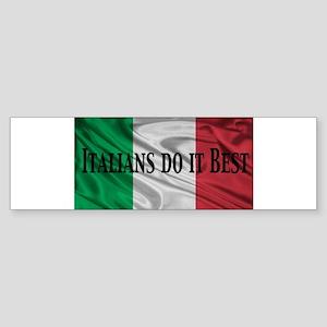 Italians Do It Best Sticker (Bumper)