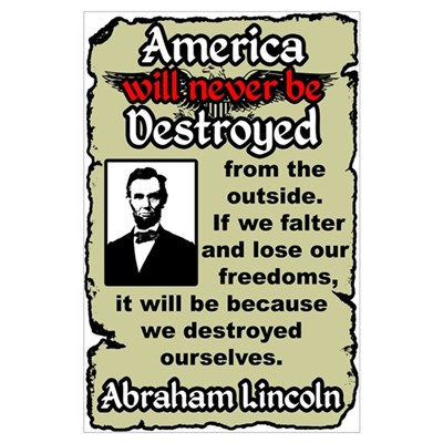 """""""Lincoln: Destroy Ourselves"""" Poster"""