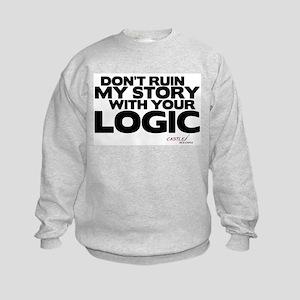 My Story... Your Logic Kids Sweatshirt
