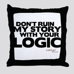 My Story... Your Logic Throw Pillow