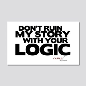 My Story... Your Logic Car Magnet 20 x 12