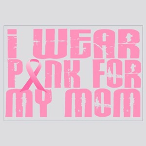 I Wear Pink For My Mom 16