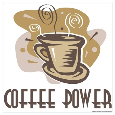 Coffee Power Poster