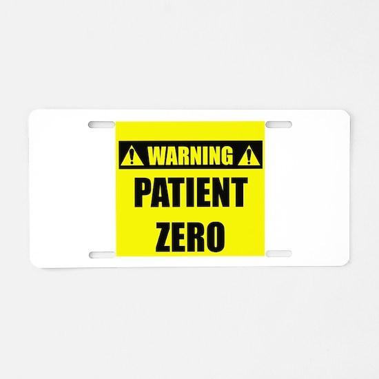 WARNING: Patient Zero Aluminum License Plate