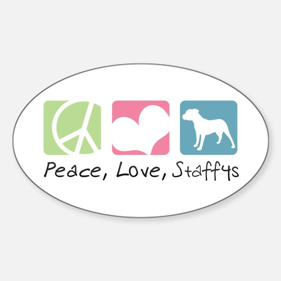 Peace, Love, Staffys Sticker (Oval)
