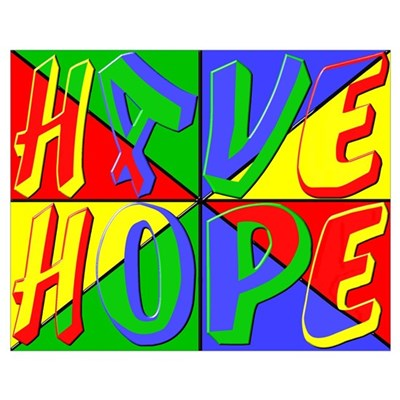 Have Hope (pop art) Poster