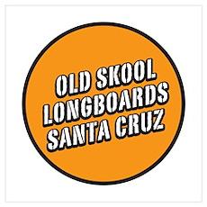 Old Skool Longboards Poster