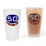 50 is the New 30 Drinking Glass