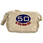 50 is the New 30 Messenger Bag