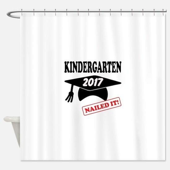Custom Kindergarten Nailed It Shower Curtain