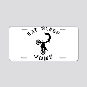 Eat Sleep Jump FMX Aluminum License Plate