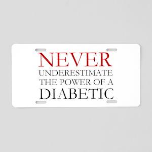 Never Underestimate... Diabetic Aluminum License P
