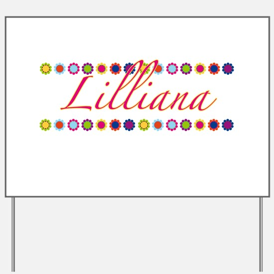 Lilliana with Flowers Yard Sign