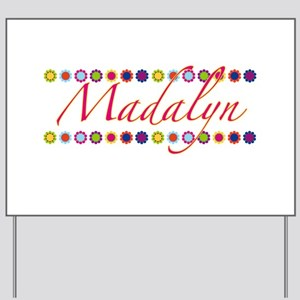 Madalyn with Flowers Yard Sign