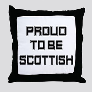 Proud to be Scottish Throw Pillow