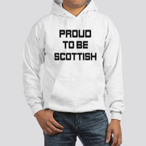 Proud to be Scottish Hooded Sweatshirt