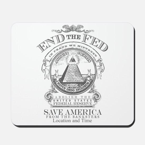 End the Fed Mousepad