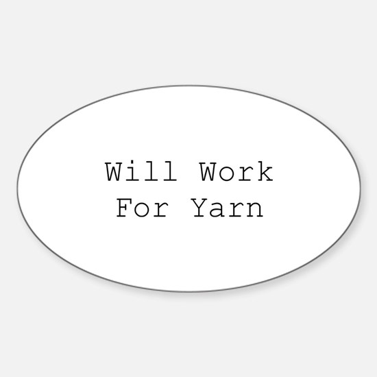 Will Work For Yarn Decal