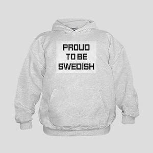Proud to be Swedish Kids Hoodie