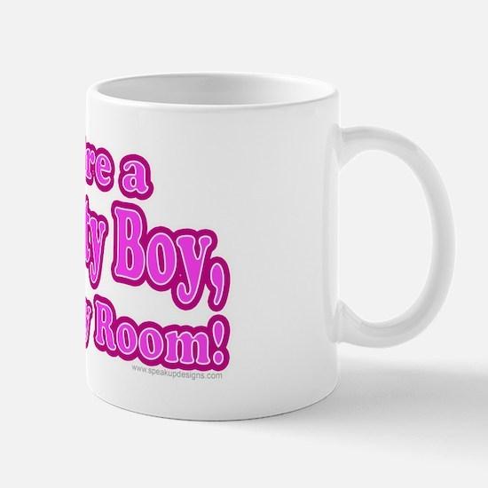 You're a Naughty Boy Mug
