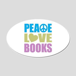 Peace Love Books 22x14 Oval Wall Peel