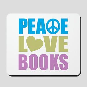 Peace Love Books Mousepad