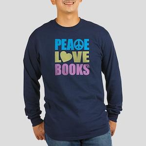 Peace Love Books Long Sleeve Dark T-Shirt
