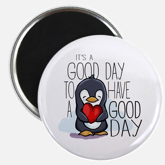Its a good day to have a good day Magnets