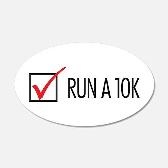Run a 10k 22x14 Oval Wall Peel