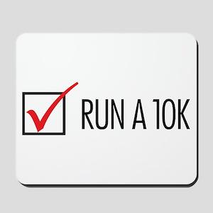 Run a 10k Mousepad