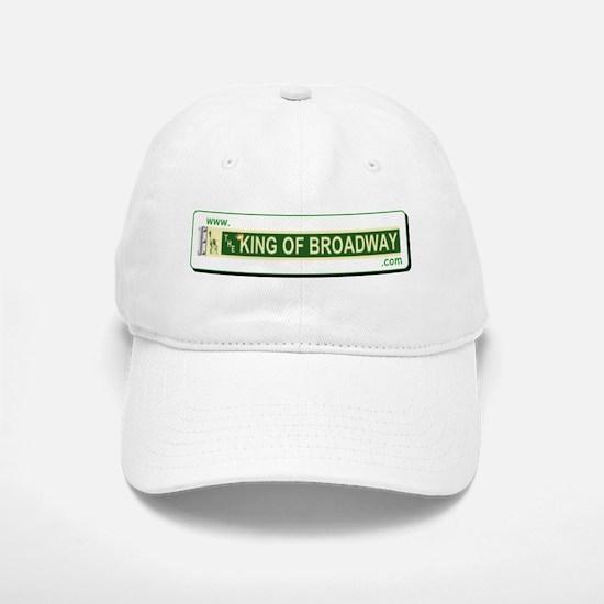 The King Of Broadway Baseball Baseball Cap