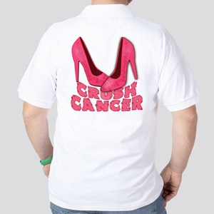 Crush Cancer with Pink Heels Golf Shirt