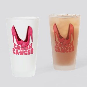 Crush Cancer with Pink Heels Drinking Glass