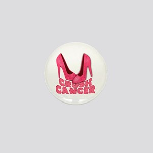 Crush Cancer with Pink Heels Mini Button