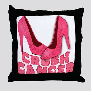 Crush Cancer with Pink Heels Throw Pillow
