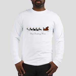 Landseer Sleigh - Your Text Long Sleeve T-Shirt