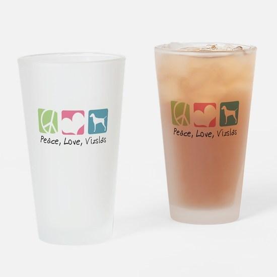 Peace, Love, Vizslas Drinking Glass