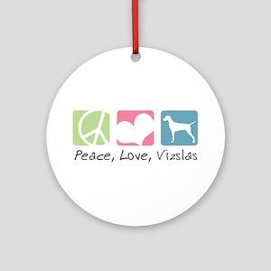 Peace, Love, Vizslas Ornament (Round)